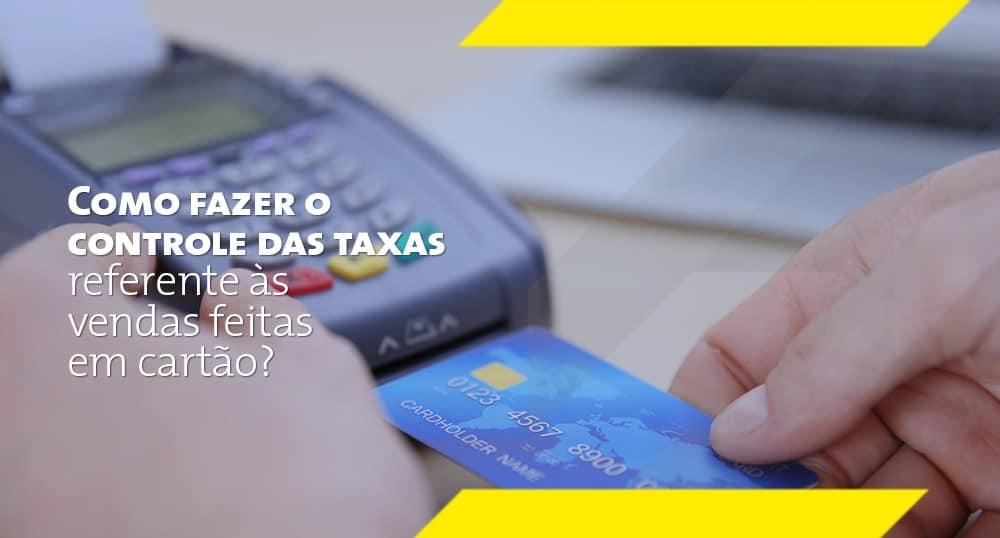 Cada operadora de cartão é um mundo, e controlar as taxas envolvidas na comercialização de produtos ou serviços com crédito ou débito pode criar um labirinto financeiro. Hoje, vamos dizer como otimizar este processo. Confira!